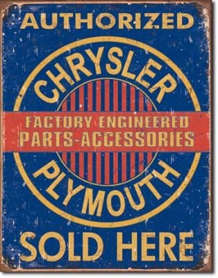 Chrysler Plymouth Sold Here - Werkstattschild Chrysler Plymouth Sold Here - Werkstattschild Dixie Motoroil - Metallschild